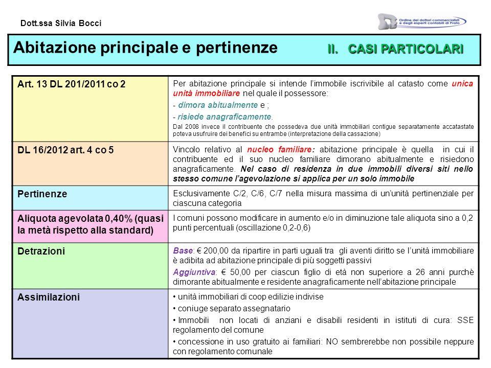 Dott.ssa Silvia Bocci II.CASI PARTICOLARI Abitazione principale e pertinenze II.