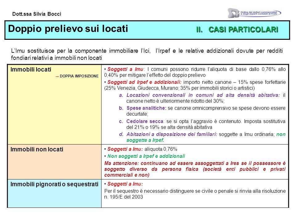 Dott.ssa Silvia Bocci II.CASI PARTICOLARI Doppio prelievo sui locati II.