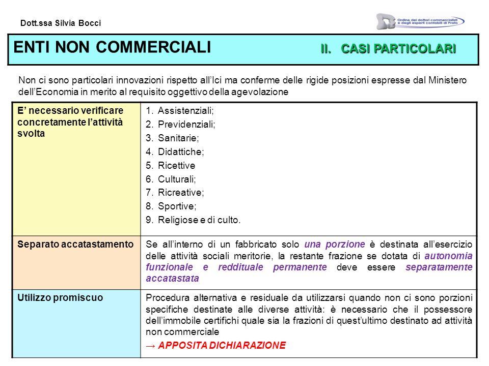 Dott.ssa Silvia Bocci II.CASI PARTICOLARI ENTI NON COMMERCIALI II.