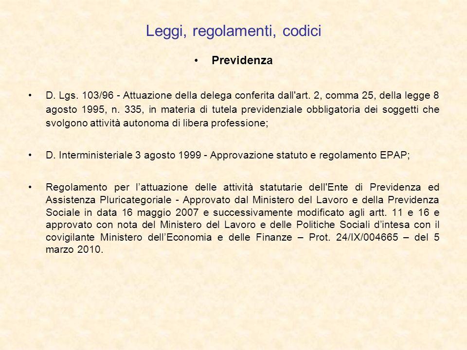 Leggi, regolamenti, codici Previdenza D. Lgs. 103/96 - Attuazione della delega conferita dall'art. 2, comma 25, della legge 8 agosto 1995, n. 335, in