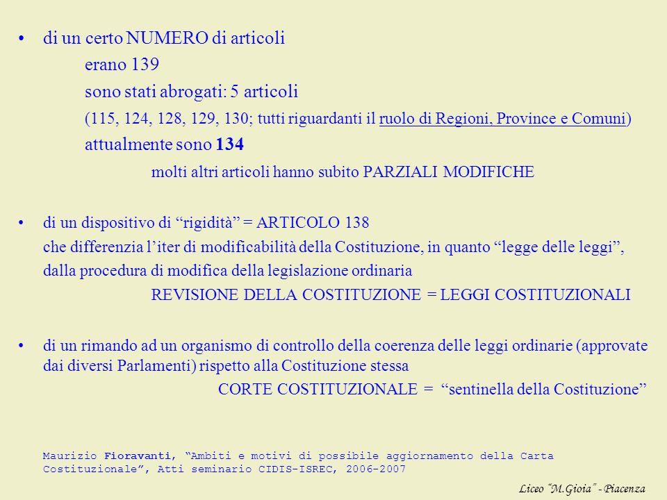 APPROFONDIMENTO MODIFICHE la Costituzione della Repubblica Italiana si compone di PARTI tra loro diverse: Principi fondamentali (art. 1-12) = costituz