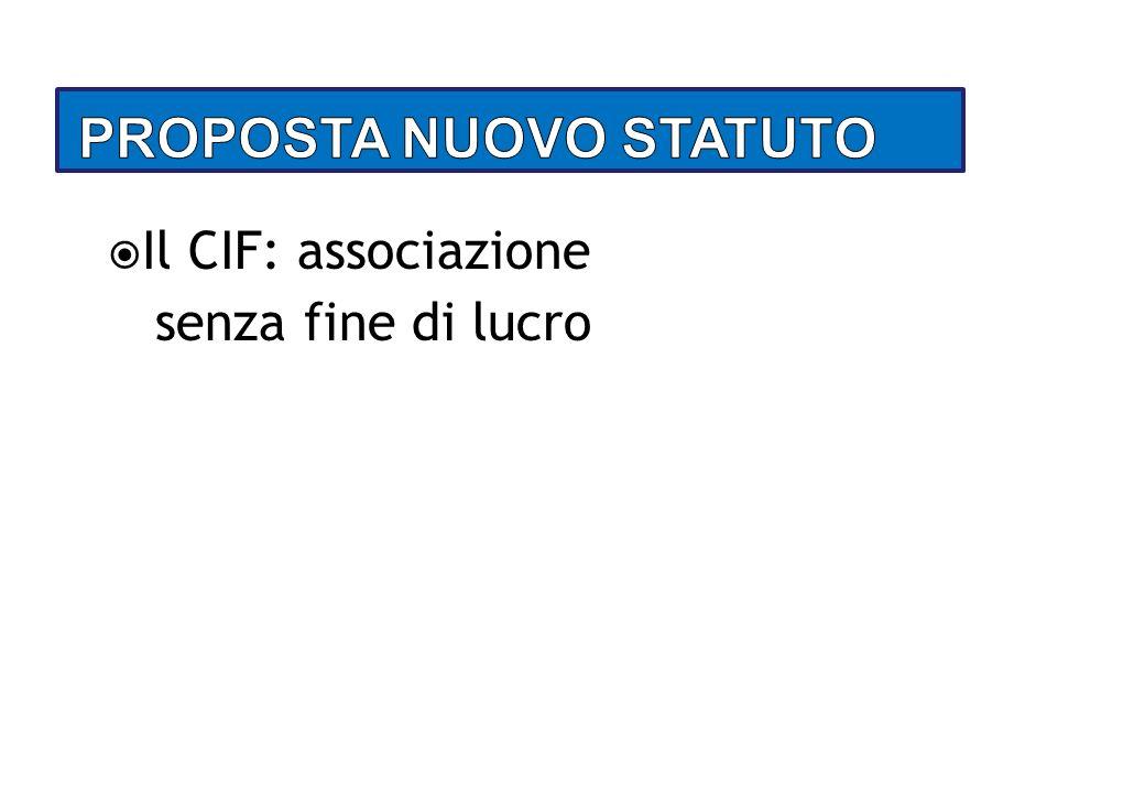 Il CIF: associazione senza fine di lucro