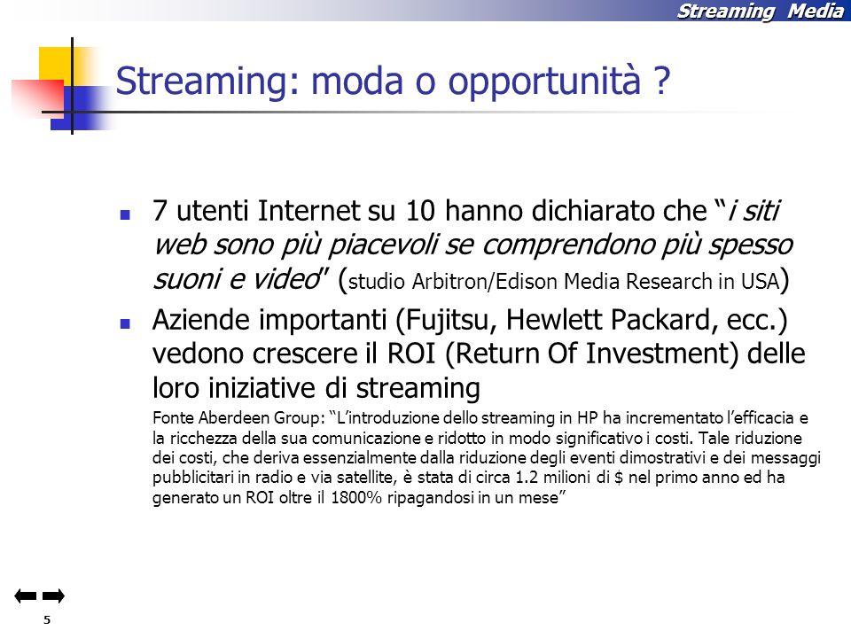 5 Streaming Media Streaming: moda o opportunità .