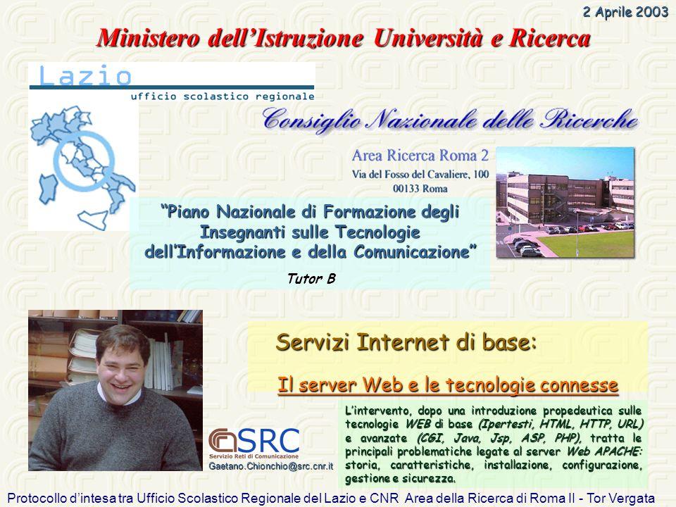 Protocollo dintesa tra Ufficio Scolastico Regionale del Lazio e CNR Area della Ricerca di Roma II - Tor Vergata Lintervento, dopo una introduzione pro