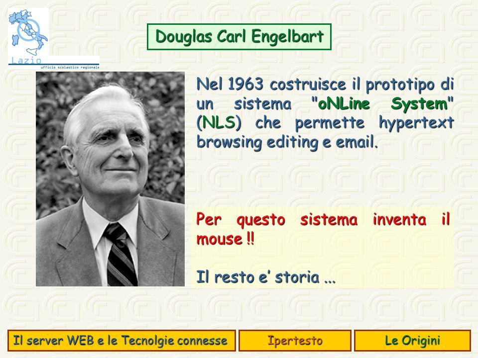 Nel 1963 costruisce il prototipo di un sistema oNLine System (NLS) che permette hypertext browsing editing e email.