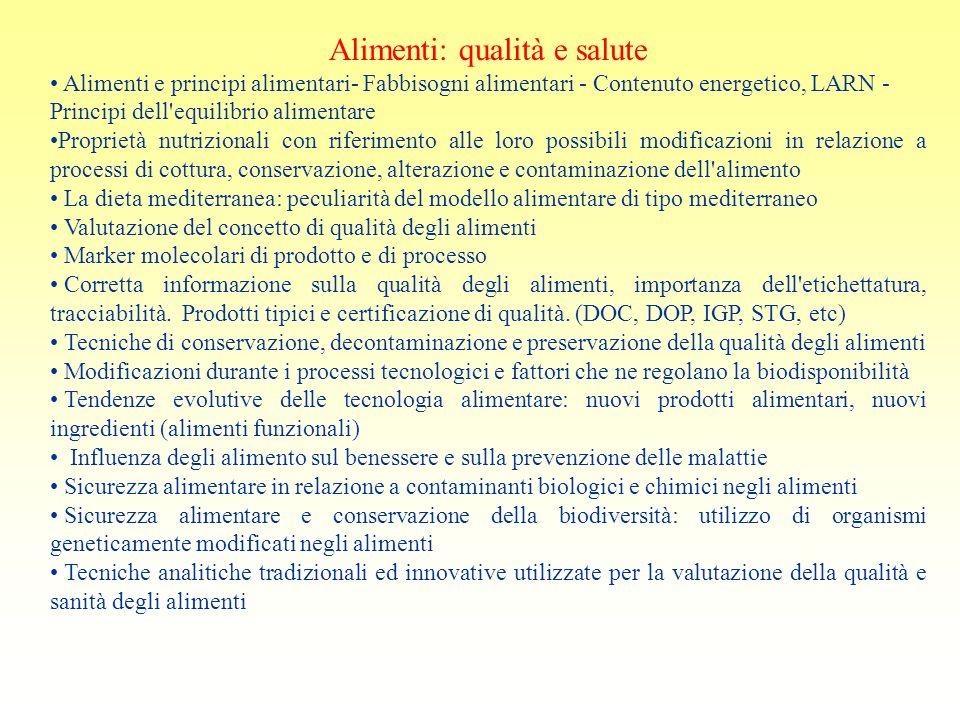 Alimenti: qualità e salute Alimenti e principi alimentari- Fabbisogni alimentari - Contenuto energetico, LARN - Principi dell'equilibrio alimentare Pr