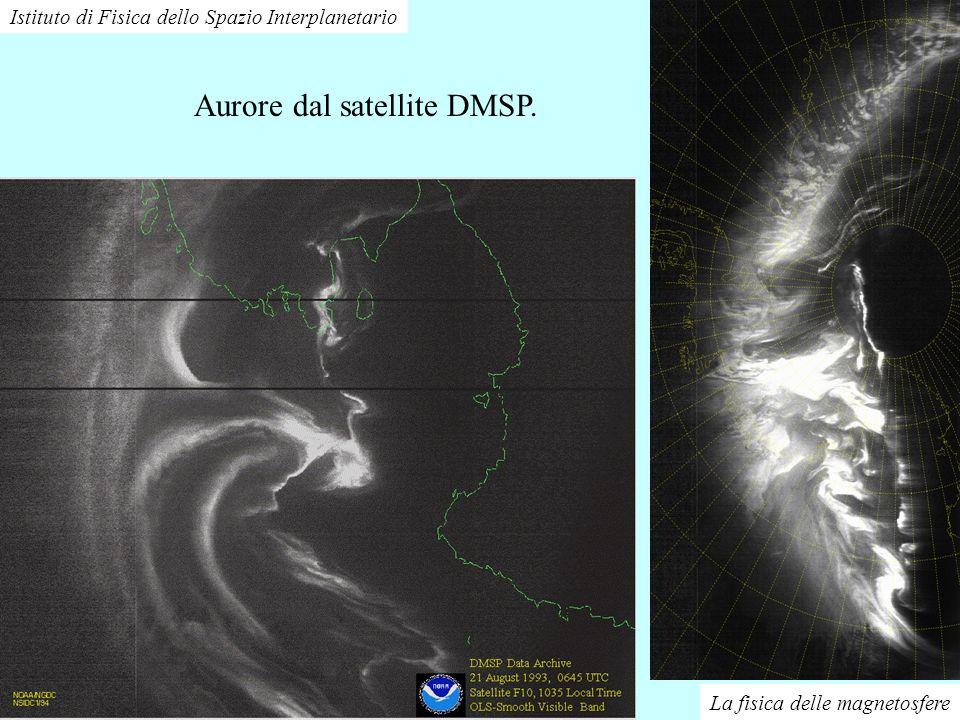 La fisica delle magnetosfere Istituto di Fisica dello Spazio Interplanetario Ancora aurore dalla navetta della NASA.