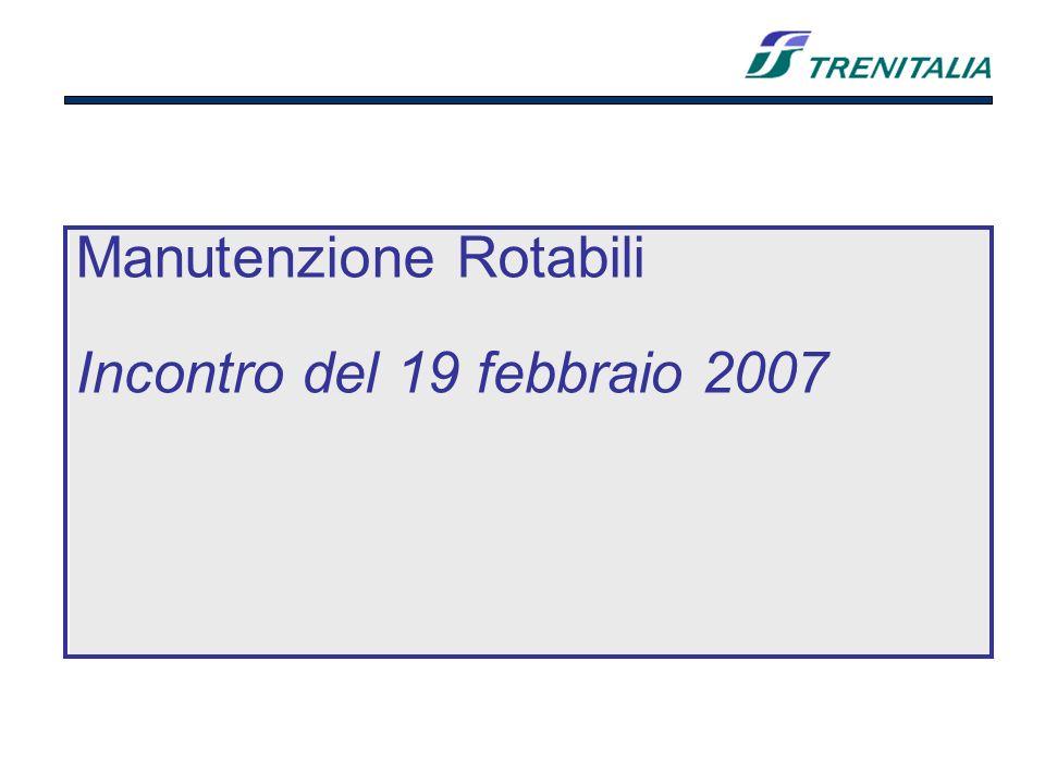 Manutenzione Rotabili Incontro del 19 febbraio 2007