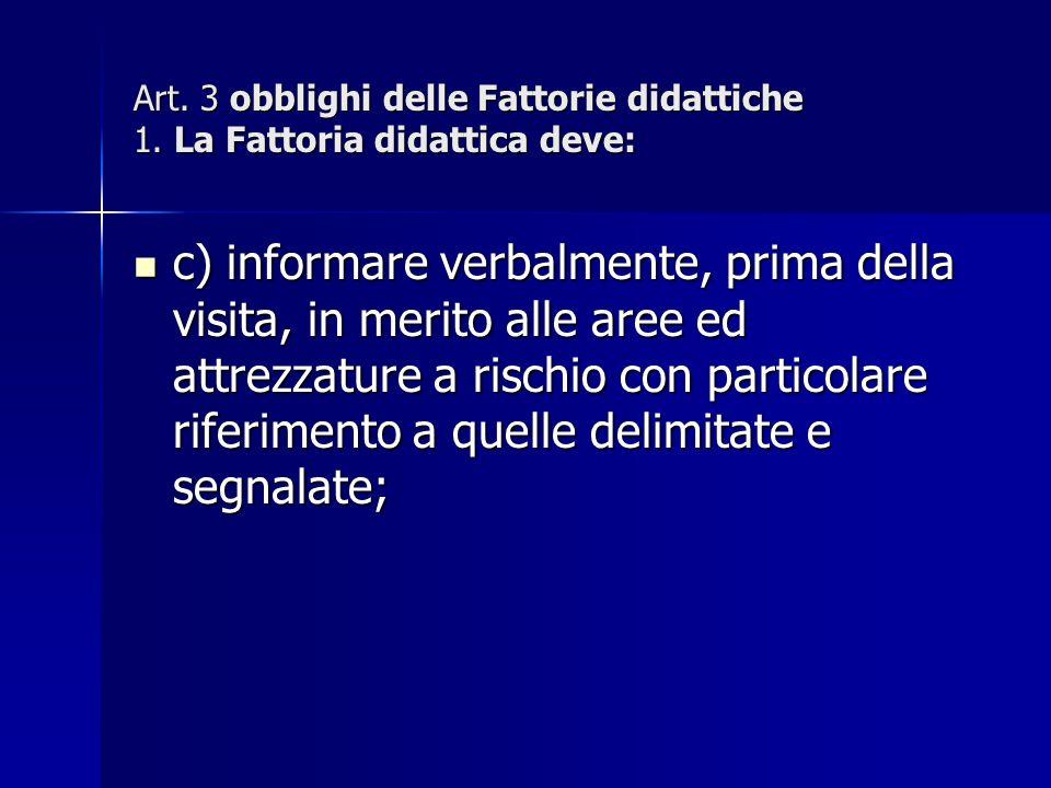 Art. 3 obblighi delle Fattorie didattiche 1.