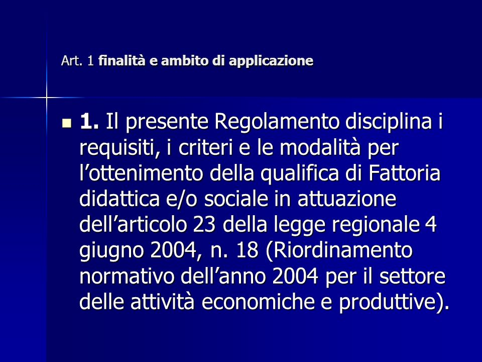 Art. 1 finalità e ambito di applicazione 1.