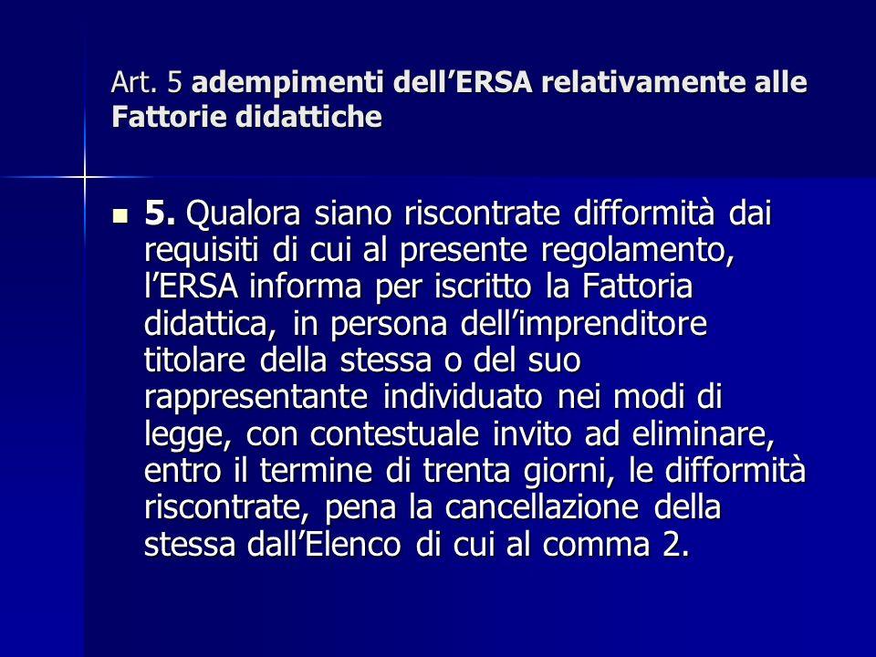 Art. 5 adempimenti dellERSA relativamente alle Fattorie didattiche 5.