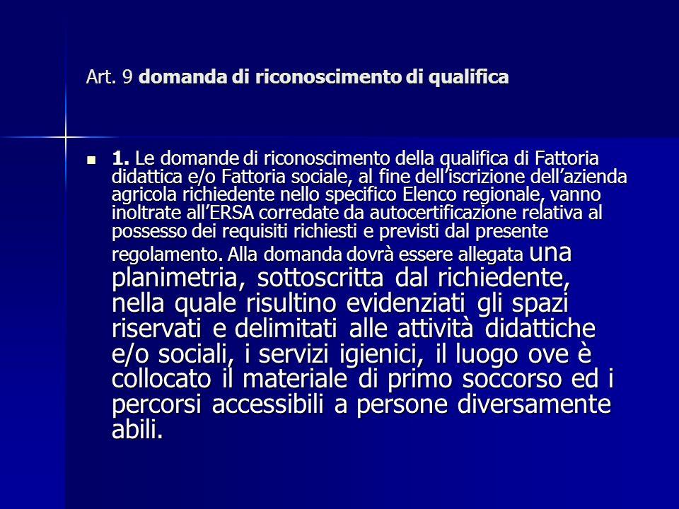 Art. 9 domanda di riconoscimento di qualifica 1.