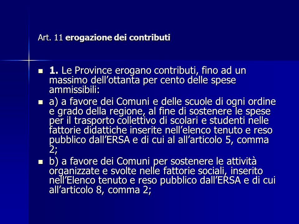 Art. 11 erogazione dei contributi 1.