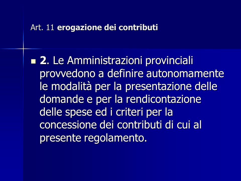 Art. 11 erogazione dei contributi 2.