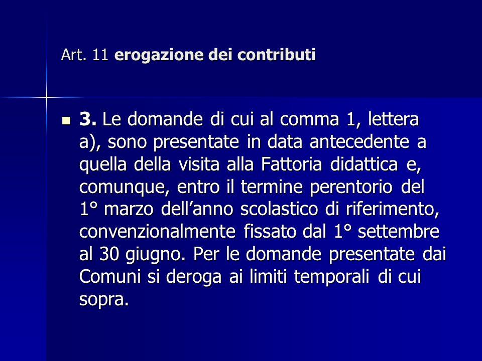Art. 11 erogazione dei contributi 3.
