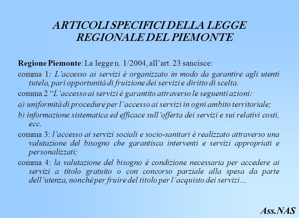 ARTICOLI SPECIFICI DELLA LEGGE REGIONALE DEL PIEMONTE Regione Piemonte: La legge n.