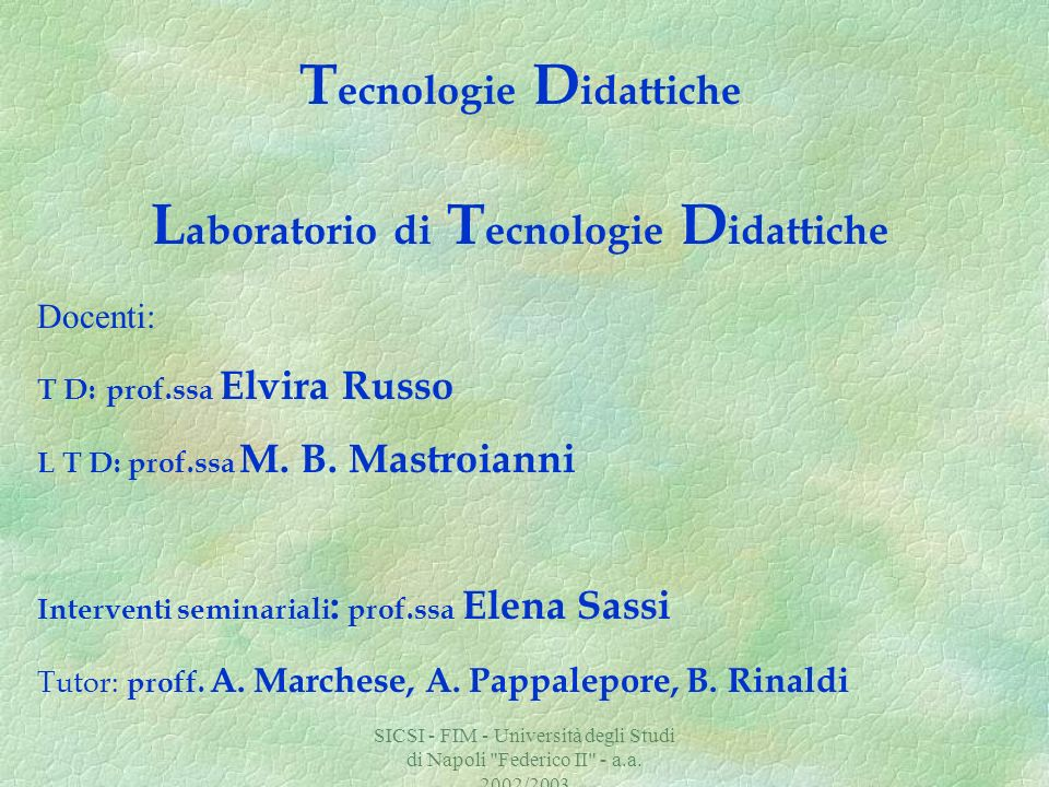 SICSI - FIM - Università degli Studi di Napoli Federico II - a.a.