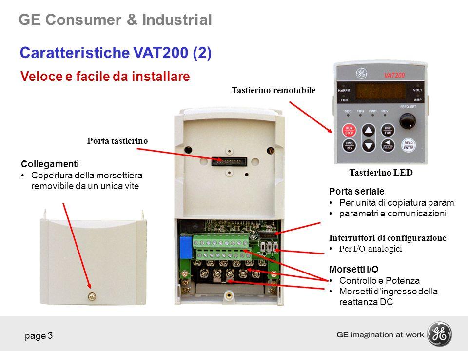 GE Consumer & Industrial page 3 Collegamenti Copertura della morsettiera removibile da un unica vite Porta seriale Per unità di copiatura param. param