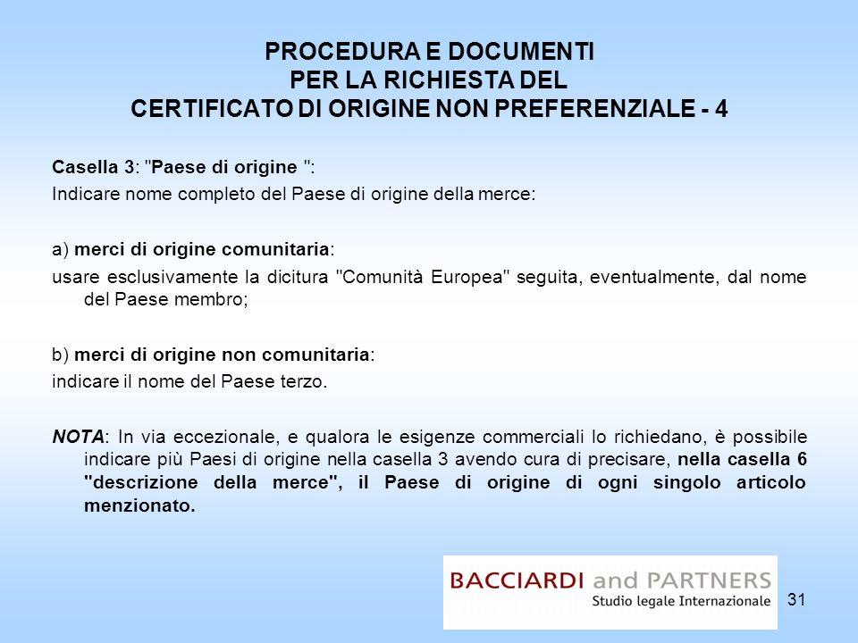 PROCEDURA E DOCUMENTI PER LA RICHIESTA DEL CERTIFICATO DI ORIGINE NON PREFERENZIALE - 4 Casella 3: