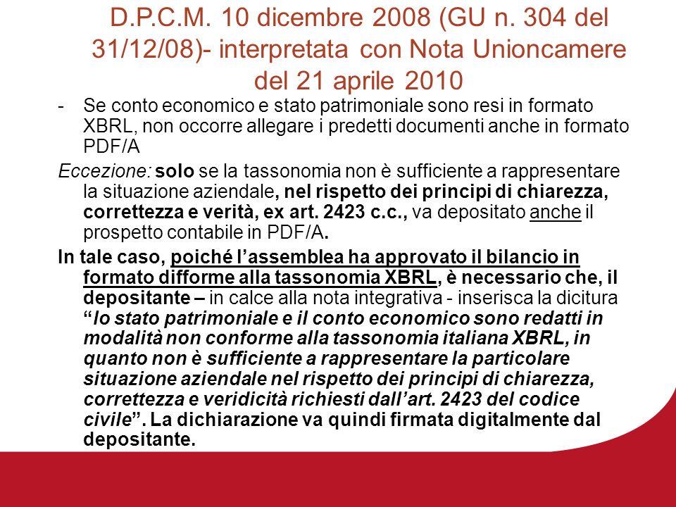 D.P.C.M. 10 dicembre 2008 (GU n. 304 del 31/12/08)- interpretata con Nota Unioncamere del 21 aprile 2010 -Se conto economico e stato patrimoniale sono
