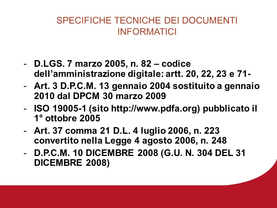 SPECIFICHE TECNICHE DEI DOCUMENTI INFORMATICI -D.LGS.
