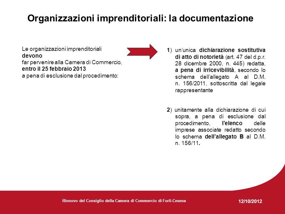 12/10/2012 Rinnovo del Consiglio della Camera di Commercio di Forlì-Cesena Organizzazioni sindacali e Associazioni dei consumatori – LAllegato C Partecipano alla procedura le Organizzazioni sindacali e le Associazioni dei consumatori di livello provinciale operanti nella circoscrizione da almeno 3 anni prima della pubblicazione dellAvviso di rinnovo del Consiglio Il possesso dei suddetti requisiti di partecipazione è soggetto ad apposita dichiarazione da rendere nellAllegato C al D.M.
