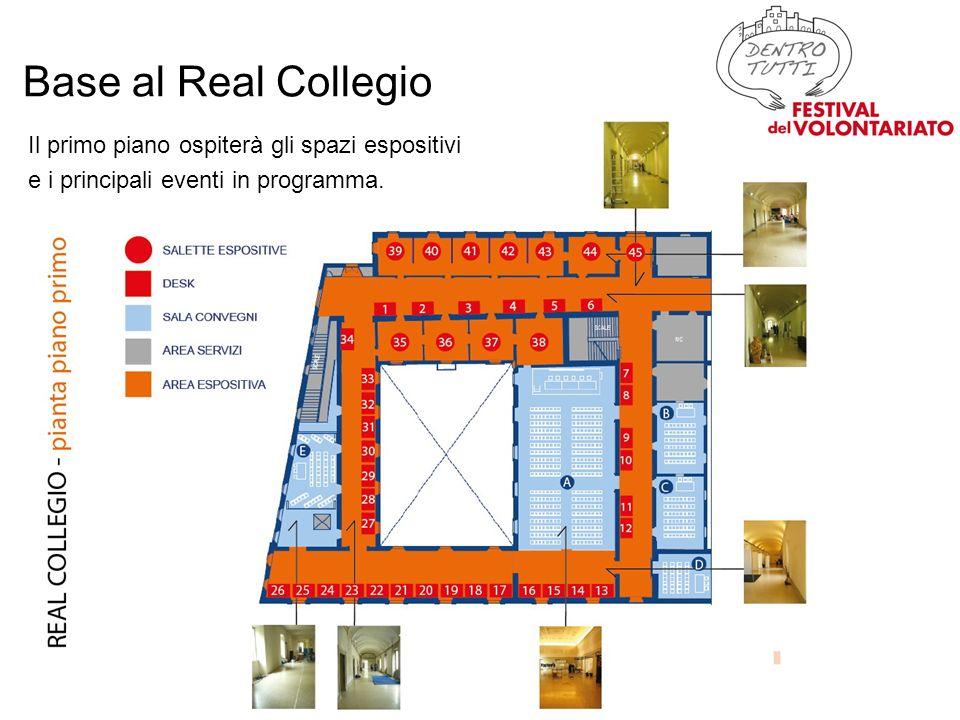Base al Real Collegio Il primo piano ospiterà gli spazi espositivi e i principali eventi in programma.