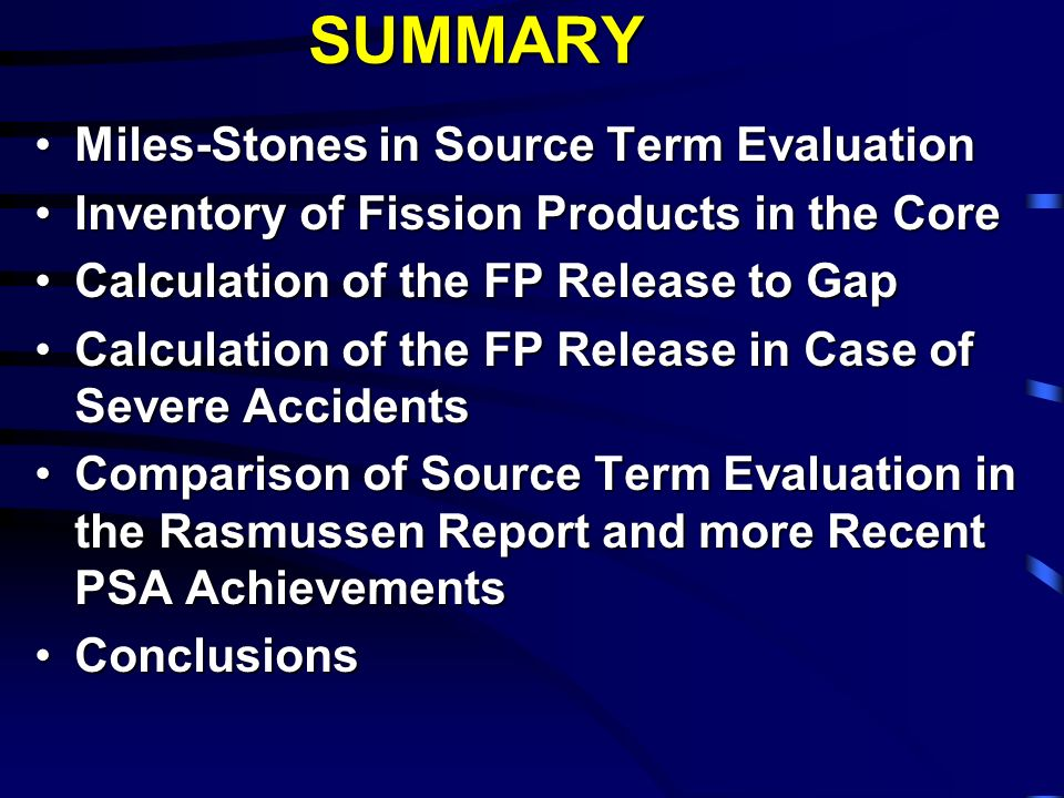 History of source term assessment and relationship to regulatory process