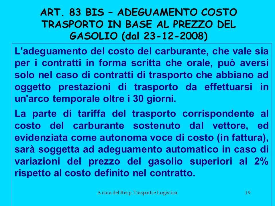 A cura del Resp.Trasporti e Logistica19 ART.