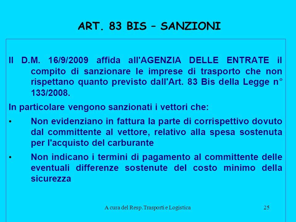 A cura del Resp.Trasporti e Logistica25 ART.83 BIS – SANZIONI Il D.M.