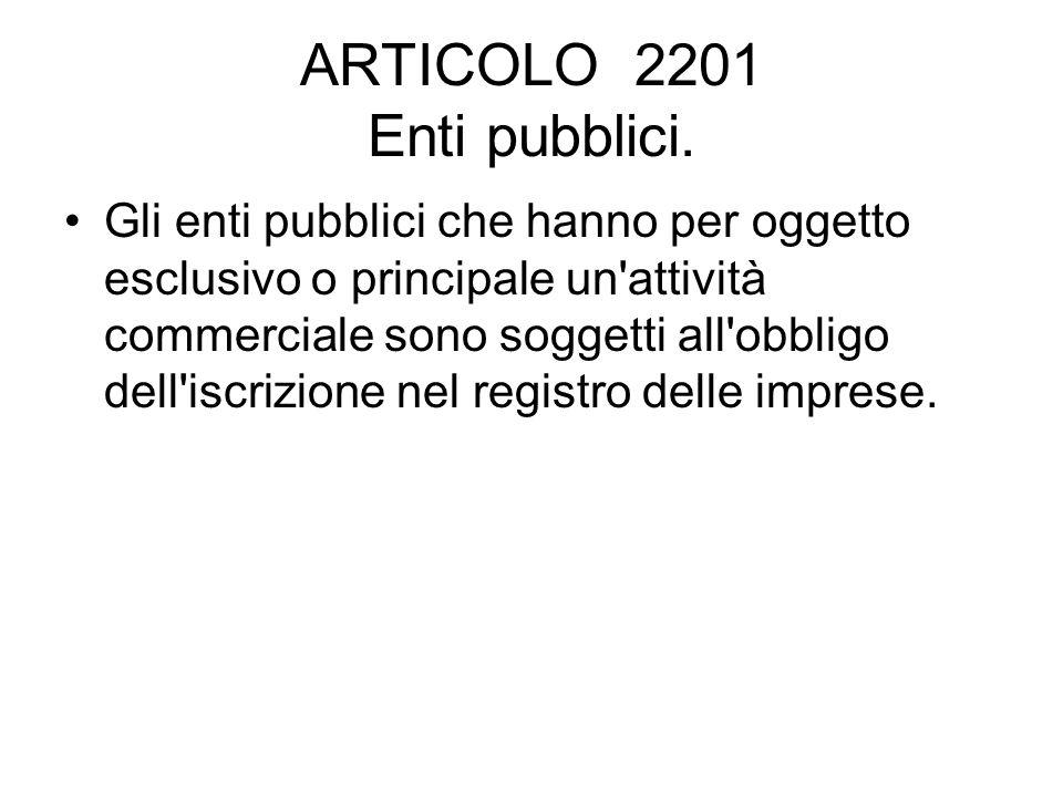 ARTICOLO 2201 Enti pubblici.