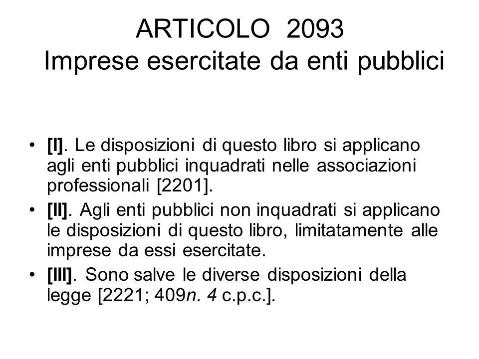 ARTICOLO 2093 Imprese esercitate da enti pubblici [I].