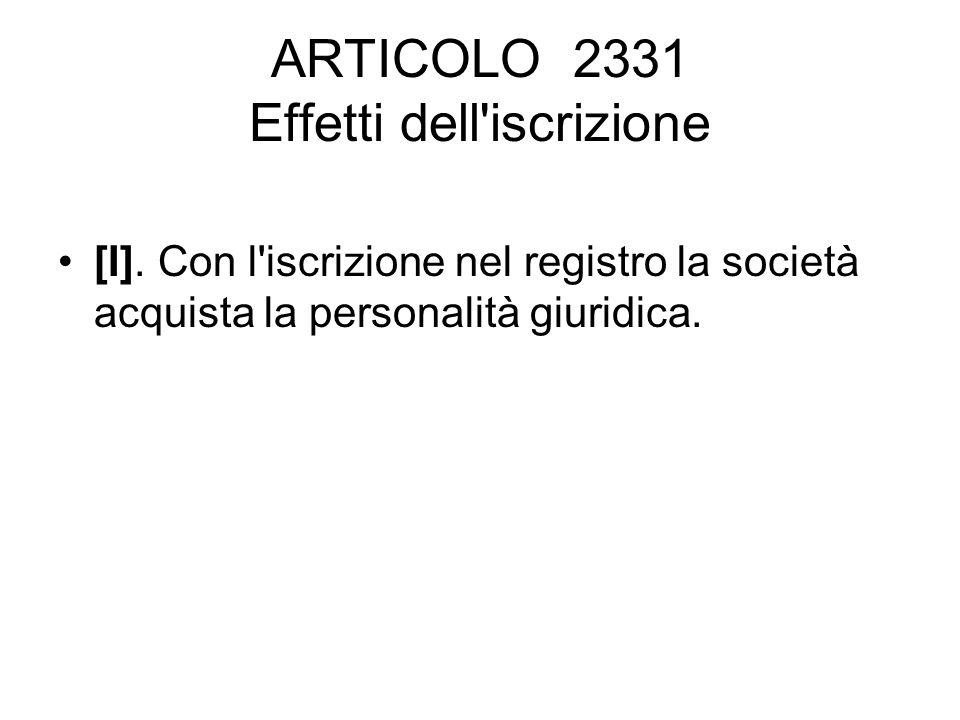 ARTICOLO 2331 Effetti dell iscrizione [I].