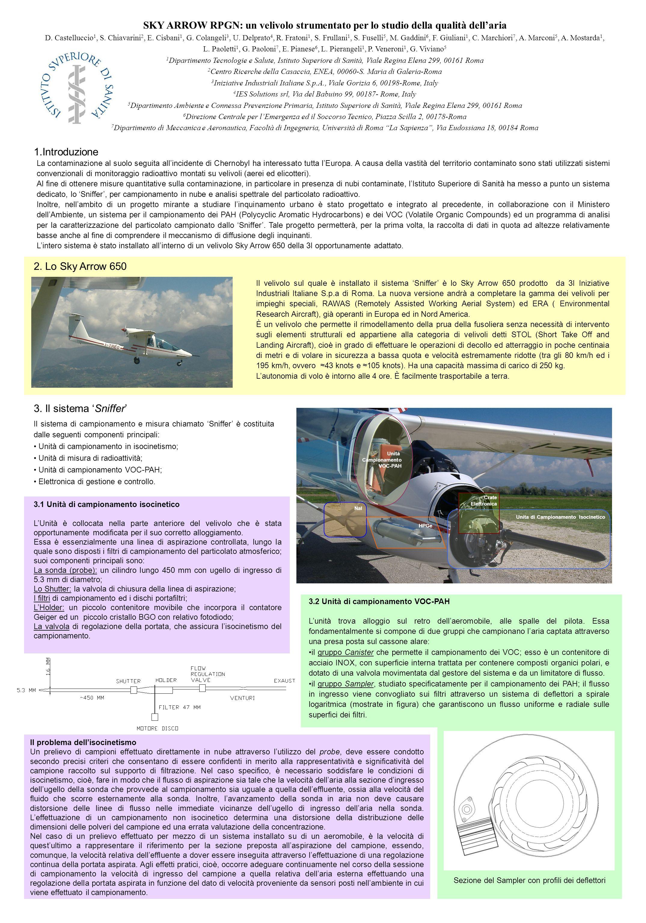 SKY ARROW RPGN: un velivolo strumentato per lo studio della qualità dellaria D. Castelluccio 1, S. Chiavarini 2, E. Cisbani 1, G. Colangeli 3, U. Delp