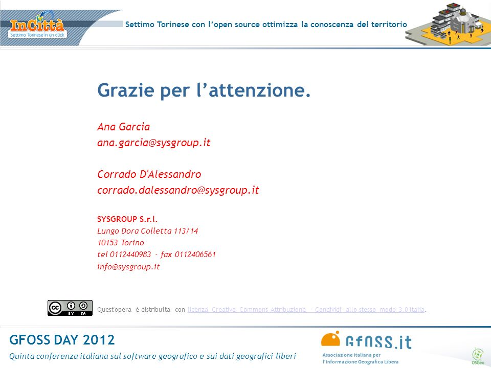 Settimo Torinese con lopen source ottimizza la conoscenza del territorio GFOSS DAY 2012 Quinta conferenza italiana sul software geografico e sui dati