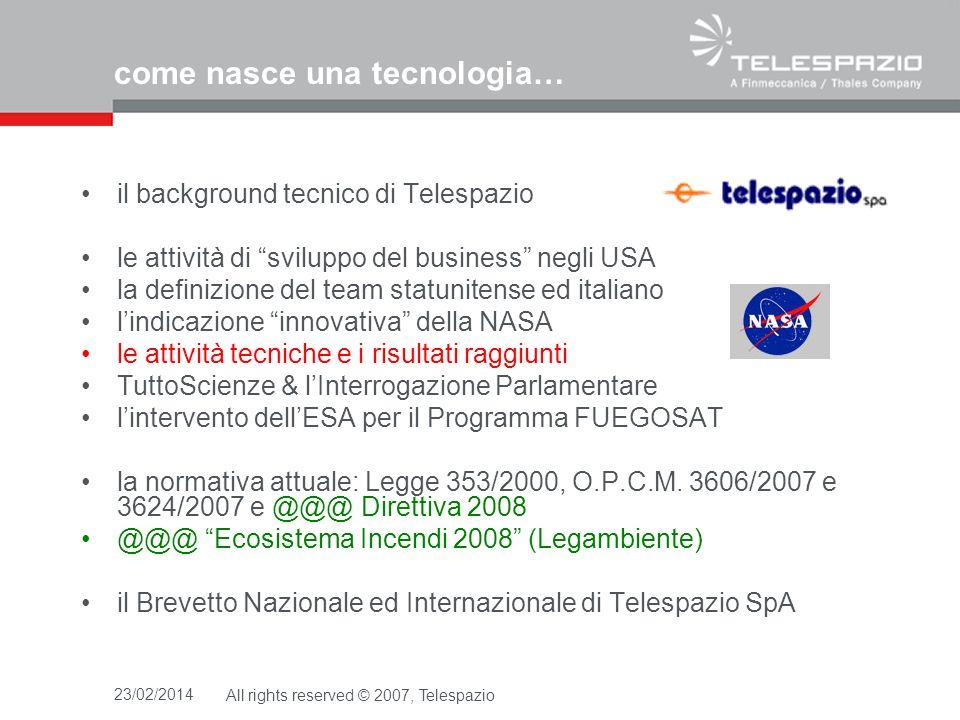 23/02/2014All rights reserved © 2007, Telespazio grazie per lattenzione.