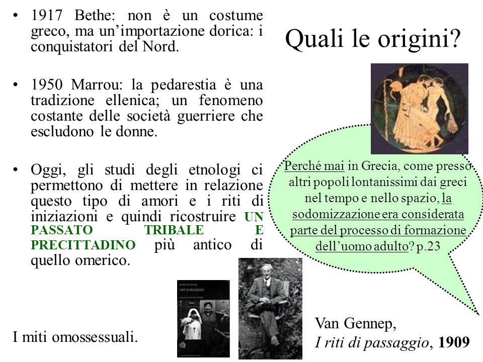 Quali le origini? 1917 Bethe: non è un costume greco, ma unimportazione dorica: i conquistatori del Nord. 1950 Marrou: la pedarestia è una tradizione