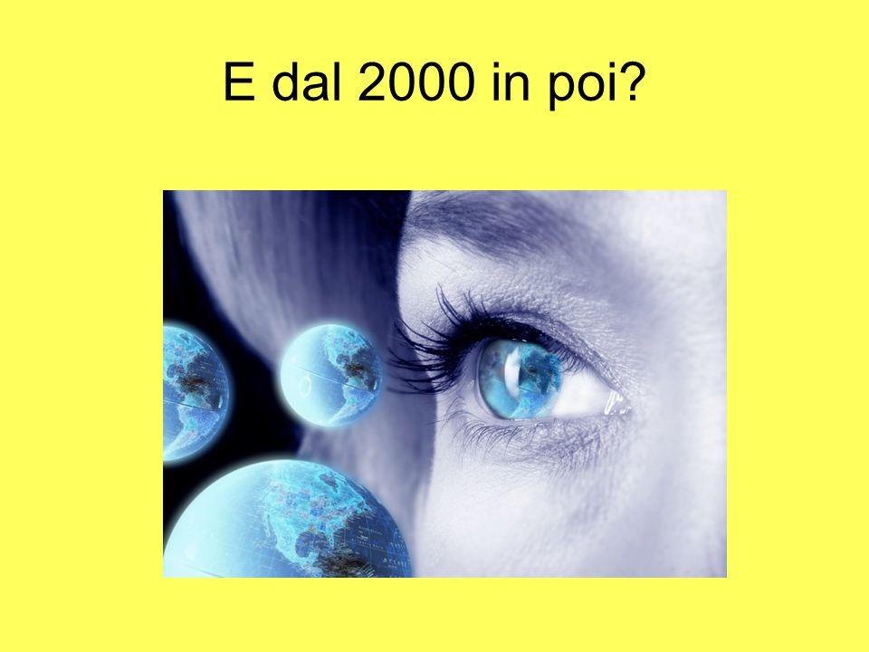 E dal 2000 in poi?