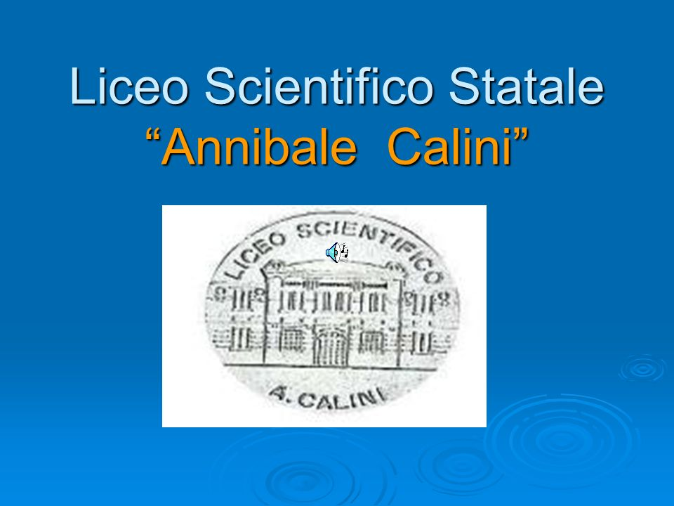 Liceo Scientifico Statale Annibale Calini