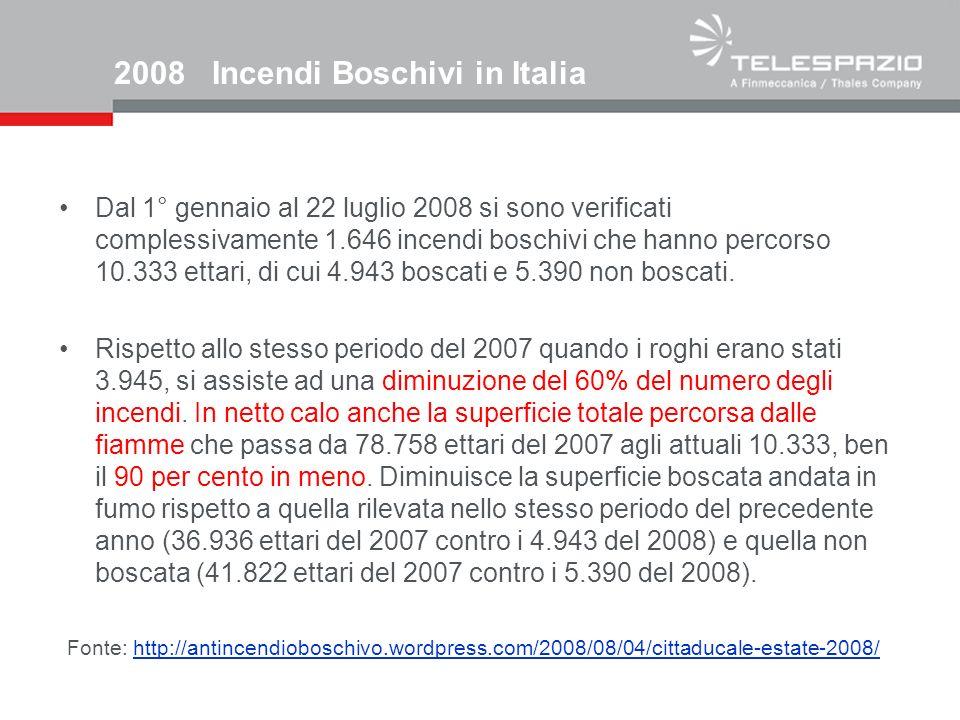 2008 Incendi Boschivi in Italia Dal 1° gennaio al 22 luglio 2008 si sono verificati complessivamente 1.646 incendi boschivi che hanno percorso 10.333 ettari, di cui 4.943 boscati e 5.390 non boscati.