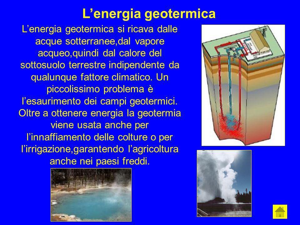 Lenergia geotermica Lenergia geotermica si ricava dalle acque sotterranee,dal vapore acqueo,quindi dal calore del sottosuolo terrestre indipendente da