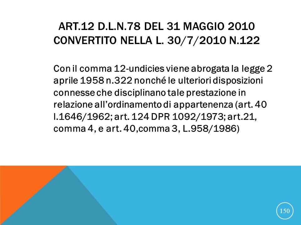 ART.12 D.L.N.78 DEL 31 MAGGIO 2010 CONVERTITO NELLA L.