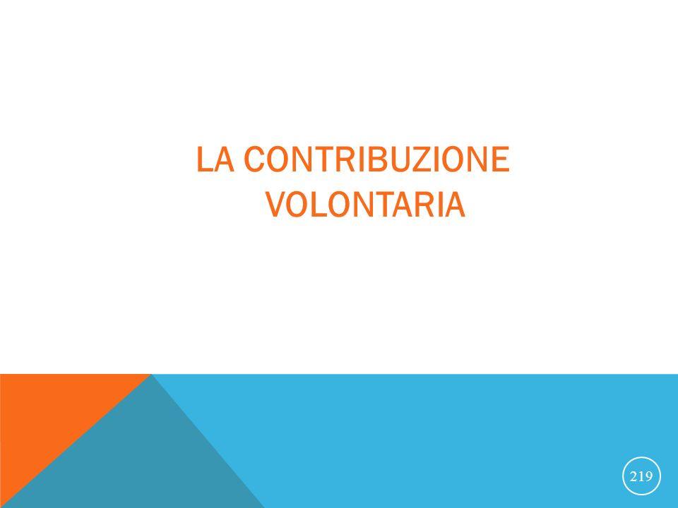 LA CONTRIBUZIONE VOLONTARIA 219