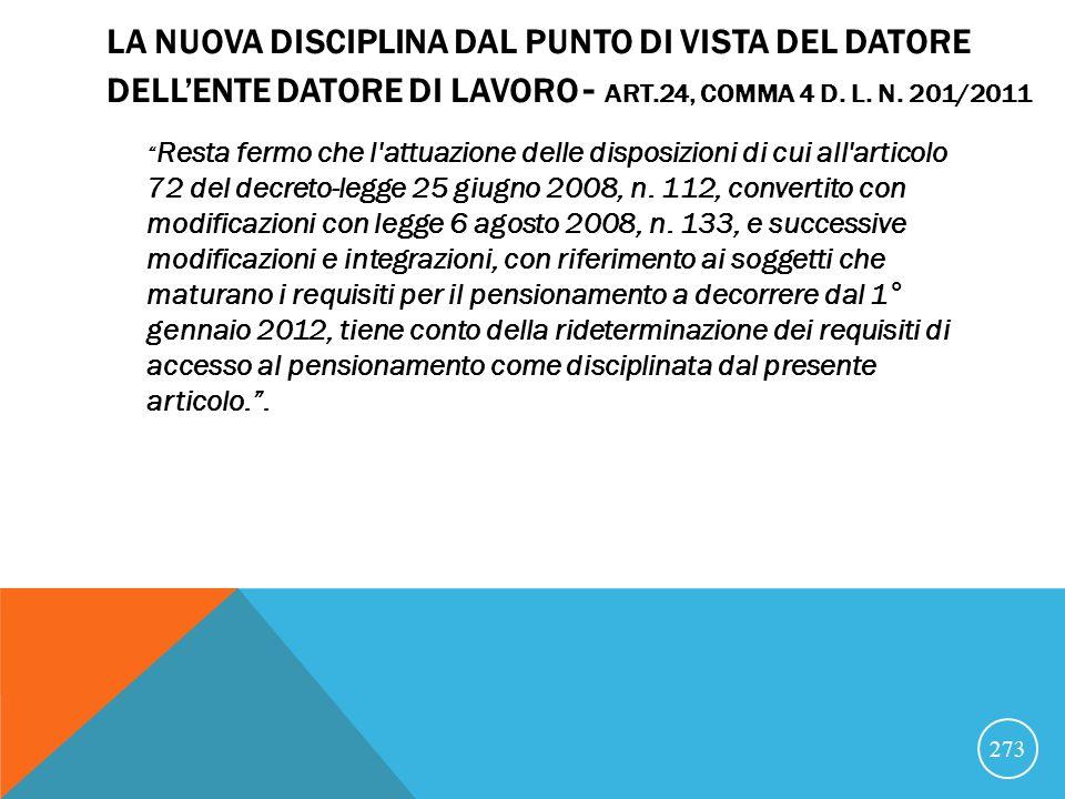 LA NUOVA DISCIPLINA DAL PUNTO DI VISTA DEL DATORE DELLENTE DATORE DI LAVORO - ART.24, COMMA 4 D.