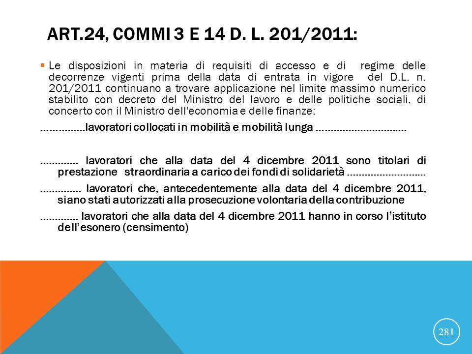 ART.24, COMMI 3 E 14 D.L.