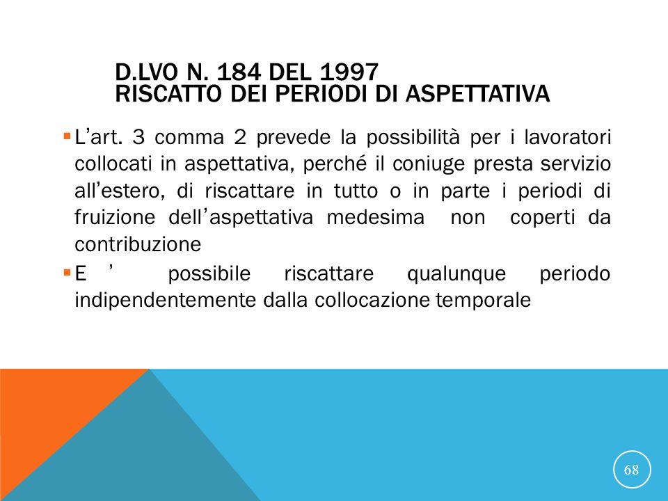 D.LVO N.184 DEL 1997 RISCATTO DEI PERIODI DI ASPETTATIVA Lart.