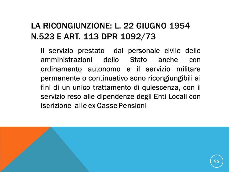 LA RICONGIUNZIONE: L.22 GIUGNO 1954 N.523 E ART.