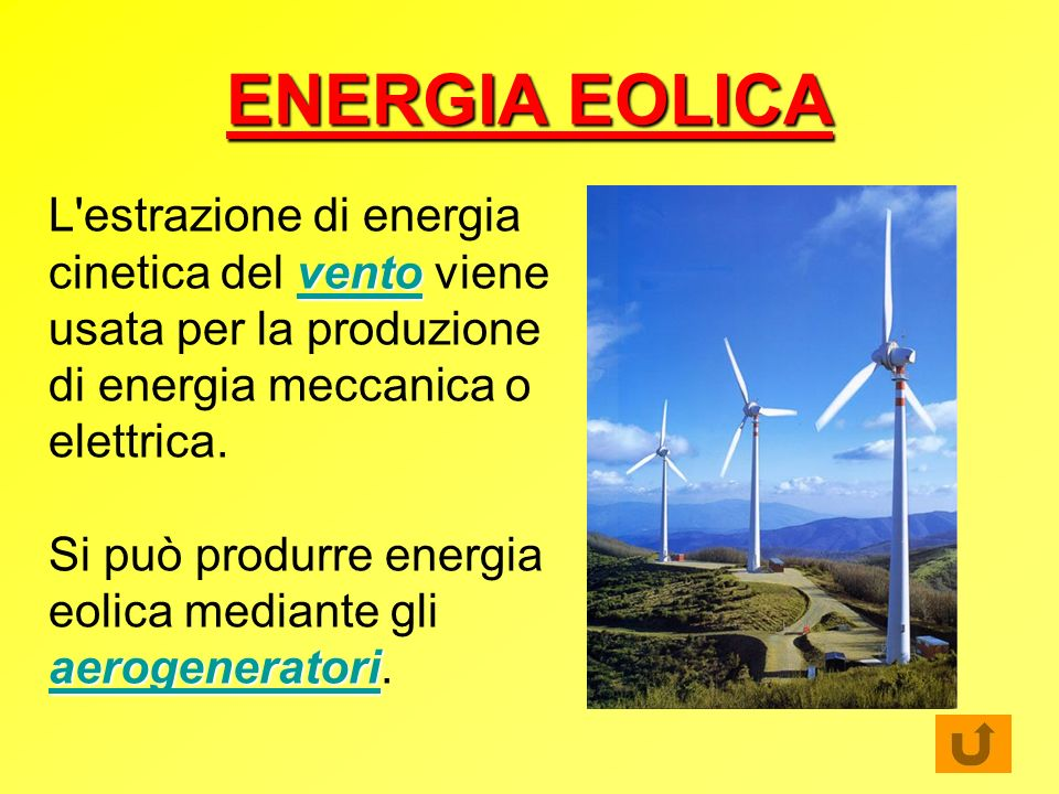 IL VENTO Il vento è prodotto dagli scambi tra aria fredda e calda, però solo una parte della sua potenza può essere assorbita dal sistema eolico, perché per cedere tutta la sua energia il vento dovrebbe ridurre a zero la sua velocità immediatamente alle spalle del rotore.