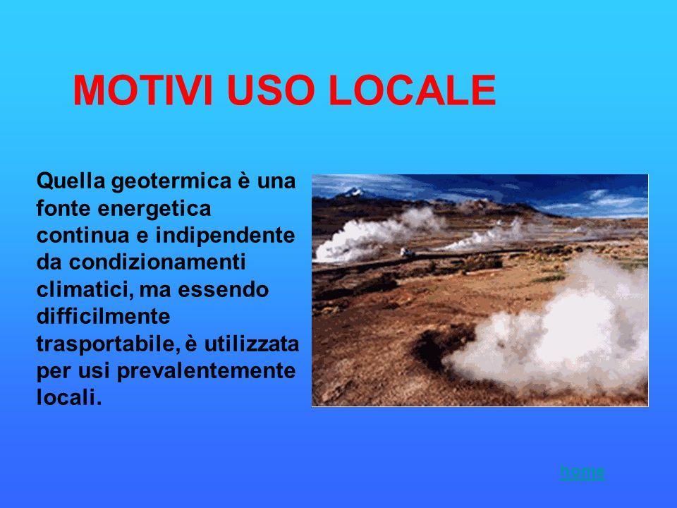 Quella geotermica è una fonte energetica continua e indipendente da condizionamenti climatici, ma essendo difficilmente trasportabile, è utilizzata pe