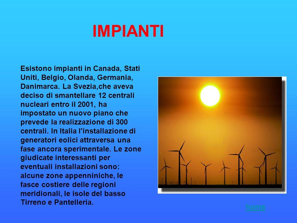Esistono impianti in Canada, Stati Uniti, Belgio, Olanda, Germania, Danimarca. La Svezia,che aveva deciso di smantellare 12 centrali nucleari entro il